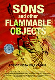 "Cover of ""Sons and Other Flammable Objects"" by Porochista Khakpour"