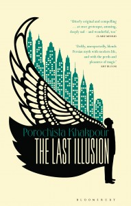 UK edition of 'The Last Illusion', by Porochista Khakpour